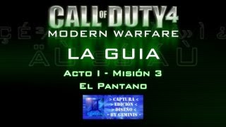 Call of Duty 4: Modern Warfare - Acto I - Misión 3 - El Pantano