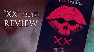 XX (2017) Horror Movie Review