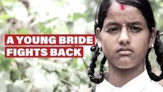 A Young Bride Fights Back (Nation Against Early Marriage)