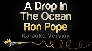 Ron Pope - A Drop In The Ocean (Karaoke Version)