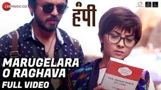 Marugelara O Raghava - Full Video | Hampi | Sonalee Kulkarni, Lalit Prabhakar & Priyadarshan Jadhav