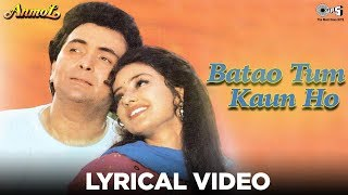 Batao Tum Kaun Ho - Bollywood Sing Along - Movie Anmol - Lata Mangeshkar & Udit Narayan