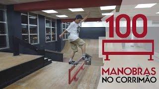 100 MANOBRAS NO CORRIMÃO