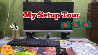 Setup Tour | Bangladeshi Streamer Setup Tour