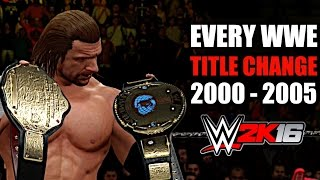 WWE 2K16: Every WWE Title Change (2000 - 2005)