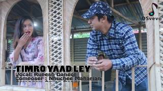 TIMRO YAAD LEY - Rupesh Dangol  || New Nepali Pop Song 2017