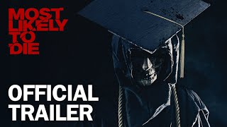 Most Likely To Die - Official Trailer - MarVista Entertainment