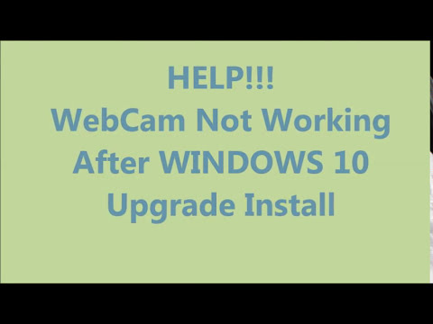 WebCam NOT Working After Windows 10 Upgrade Install fix driver Acer Dell HP Toshiba Lenovo Asus MSI