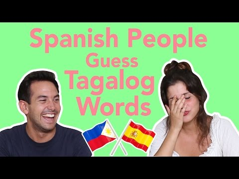 Spanish People Try to Guess Filipino Words