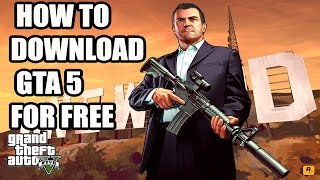 How To Download GTA 5 On PC For Free