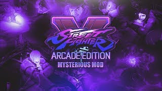 Street Fighter V: Mysterious Mod - Introduction and Tutorial