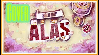 "Cover : "" Alas "" de Soy Luna"
