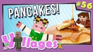 Minecraft: Villages - #56 - Pancakes! (Modded Minecraft)
