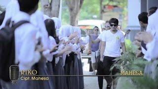 Mahesa  Riko  Official Video
