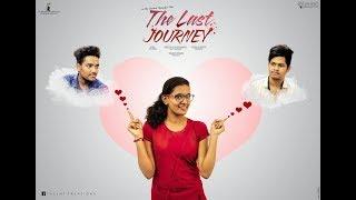 Talent creations   The Last Journey Telugu - Short Film    Telukuntla Santosh Rk