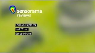 Sensorama Reviews: Lenovo Explorer, Microsoft Holotour, Space Pirate Trainer