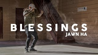 Jawn Ha Choreography | Blessings | STEEZY Studio