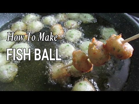 Xxx Mp4 How To Make Fishball I Homemade Fishballs Recipe 3gp Sex