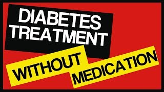Type 2 Diabetes Treatment Without Medication - The Facts - Type 2 Diabetes Breakthrough