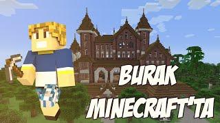 Burak Minecraft'ta - EV DÜZENİ - Bölüm 3 - Sezon 2