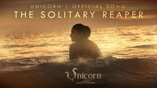 The Solitary Reaper | Full Song | Unicorn | Debleena | Chiranjeet | Mayookh Bhaumik | Prajna