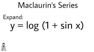 11. MACLAURIN'S THEOREM | PROBLEM #3 | DIFFERENTIAL CALCULUS
