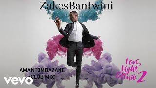 Zakes Bantwini - Amantombazane (Club Mix / Visualiser)