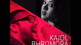 Kajol Bhromora | Bengali | Folk Music (2016)