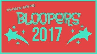 BLOOPERS 2017 - Jus Reign