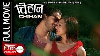 CHIHAN    चिहान    Nepali Full Movie