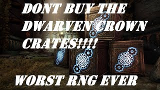 ESO: Opening DWARVES CROWN CRATES (DONT BUY THEM!!)