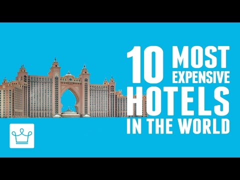 10 Most Expensive Hotels In The