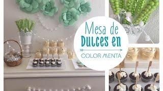 Ideas para poner una mesa de dulces en color menta y blanco !!!