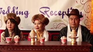 Wedding Reception ( Passang & Tsering  )    ( 2017 )