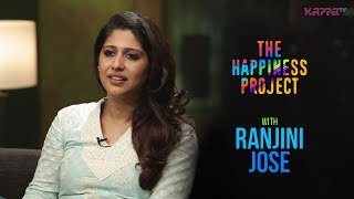 Ranjini Jose - The Happiness Project - Kappa TV