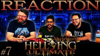 Hellsing Ultimate Abridged REACTION!! #7