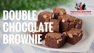 Double Chocolate Brownies | Everyday Gourmet S7 E82
