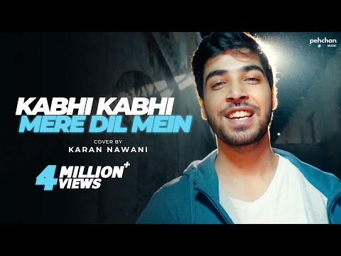 Xxx Mp4 Kabhi Kabhi Mere Dil Mein Unplugged Karan Nawani Kabhi Kabhie Old Hindi Songs 3gp Sex