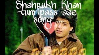 Tum Pass Aae Song On Guitar-Shahrukh Khan