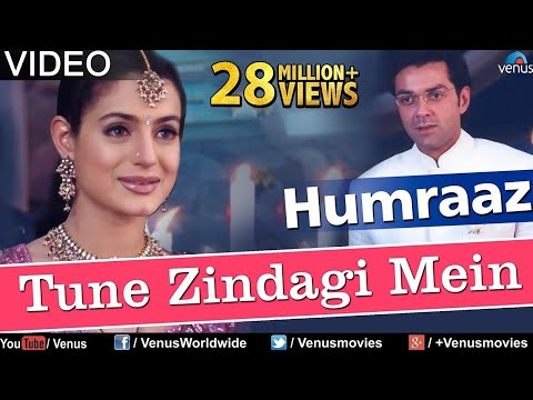 Tune Zindagi Mein Full Video Song Humraaz Bobby Deol Amisha Patel Akshaye Khanna