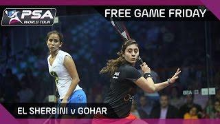 Squash: Free Game Friday - El Sherbini v Gohar - World Champs Semi-Final