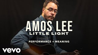 """Amos Lee - """"Little Light"""" Live Performance & Meaning 