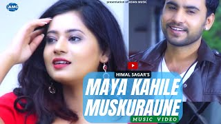Maya Kahile Muskuraune ||  Himal Sagar Ft. Keki Adhikari || new song 2016 || official video HD