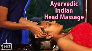 Ayurvedic Indian Head Massage - SIRO DHARA - World's best Head Massage for Relaxation & Stress
