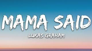 Lukas Graham - Mama Said (Lyrics)