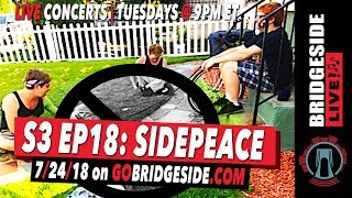 Side Peace | Bridgeside Live S3 Ep18