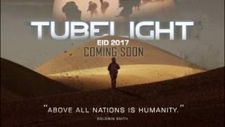 TUBELIGHT Official Trailer I 灯管 拖车 I ट्यूब लाइट I First Look I Salman Khan I Zhu Zhu I SK Films