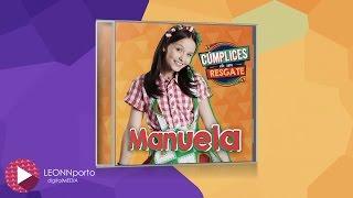 CD Manuela (Cúmplices de um Resgate)