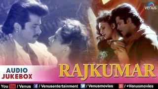 Rajkumar Full Songs | Anil Kapoor, Madhuri Dixit | Audio Jukebox
