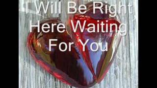 Richard Marx - Right Here Waiting For You By WithoutUHere